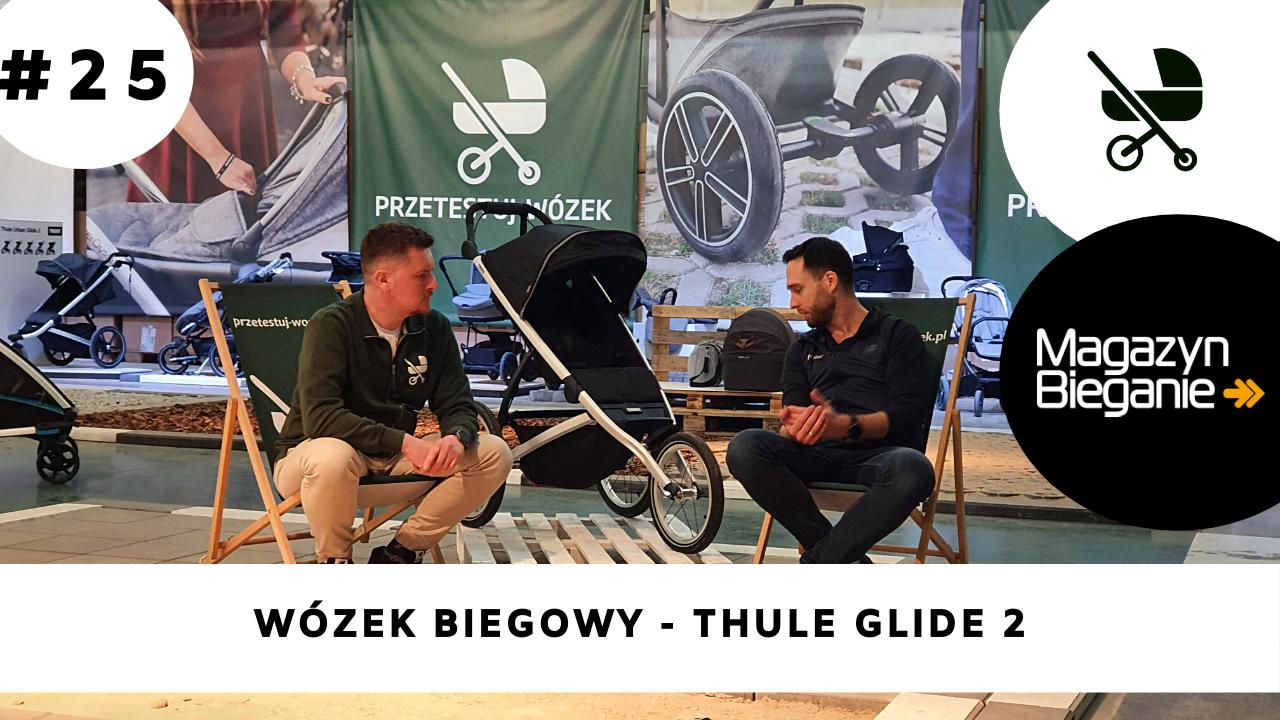 Wózek biegowy Thule Glide 2 - opinia ekspertów z Magazynbieganie.pl